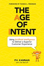 The Age of Intent: Using Artificial Intelligence to Deliver a Superior Customer Experience best Customer Experience Books