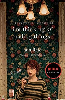 I'm Thinking of Ending Things: A Novel (Packing may vary )