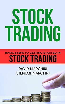 Stock Trading: Learn Stock Trading, how Make Money and Get Rich with correct Psychology and Become an Intelligent Investor using Stock Trading Strategies ... Reach your Financial Goals (English Edition)