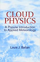 Cloud Physics: A Popular Introduction to Applied Meteorology (Dover Earth Science)