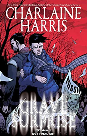 [Charlaine Harris Grave Surprise] (By (artist)  Ilias Kyriazis , By (author)  Charlaine Harris , By (author)  Royal McGraw) [published: January, 2017]