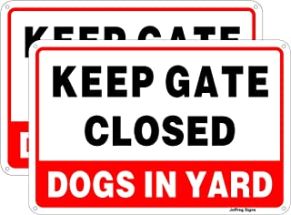 Joffreg Keep Gate Closed,Dogs in Yard Sign,Dog Warning Sign,UV Protected and Weatherproof,Indoor Or Outdoor Use,20 x 30 c...
