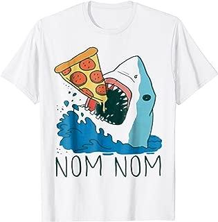 NOM NOM PIZZA SHARK FUNNY TSHIRT