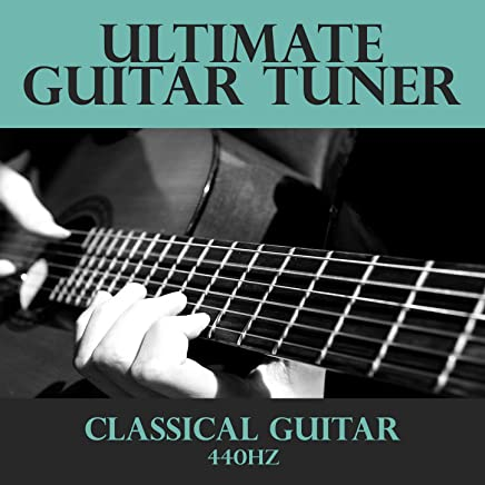 Ultimate Guitar Tuner - Classical Guitar