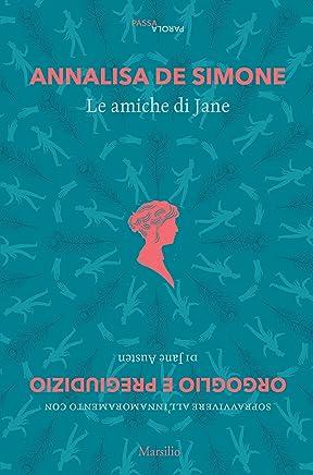 Le amiche di Jane (PassaParola Vol. 5)