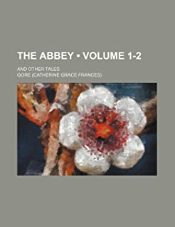 The Abbey (Volume 1-2); And Other Tales