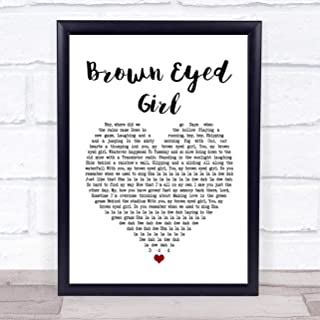 Brown Eyed Girl White Heart Song Lyric Quote Print