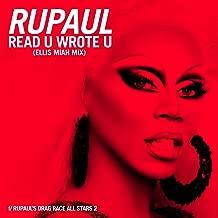 Read U Wrote U (Ellis Miah Mix) [feat. The Cast of RuPaul's Drag Race All Stars, Season 2] [Explicit]