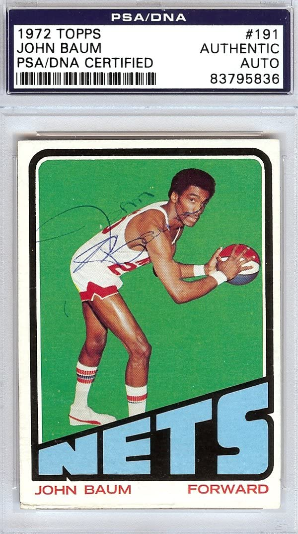 John NEW before selling Baum Autographed Selling rankings 1972 Topps #83795836 DNA PSA Card #191