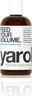 Yarok Conditioner Feed Your Volume Lightweight Moisturizing for All Hair Types. Vegan, Without Alcohol, Sulfate, Parabens, Toxins and Gluten. Made in the USA (16 Ounce)