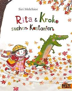 Rita und Kroko suchen Kastanien: Vierfarbiges Bilderbuch (MI