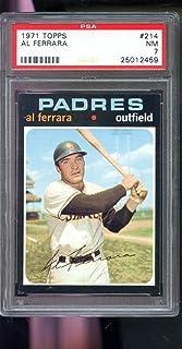 1971 Topps #214 Al Ferrara San Diego Padres NM PSA 7 Graded Baseball Card