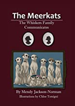 The Meerkats: The Whiskers Family Communicates