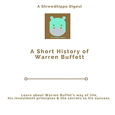 A Short History of Warren Buffett