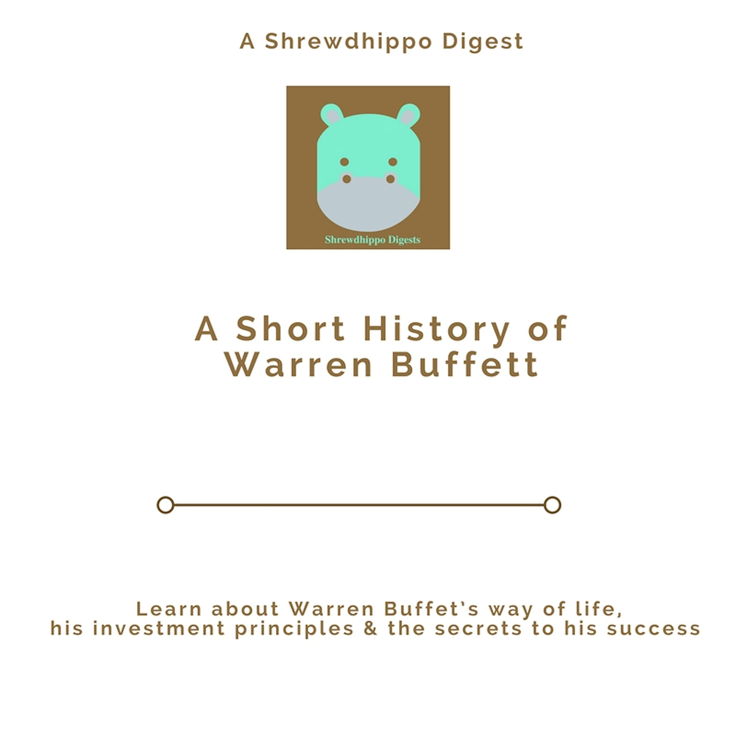 A Short History of Warren Buffett
