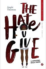 The Hate U Give. Il coraggio della verità (Italian Edition) Kindle Edition