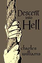 Descent into Hell: A novel by Charles Williams (English Edition)