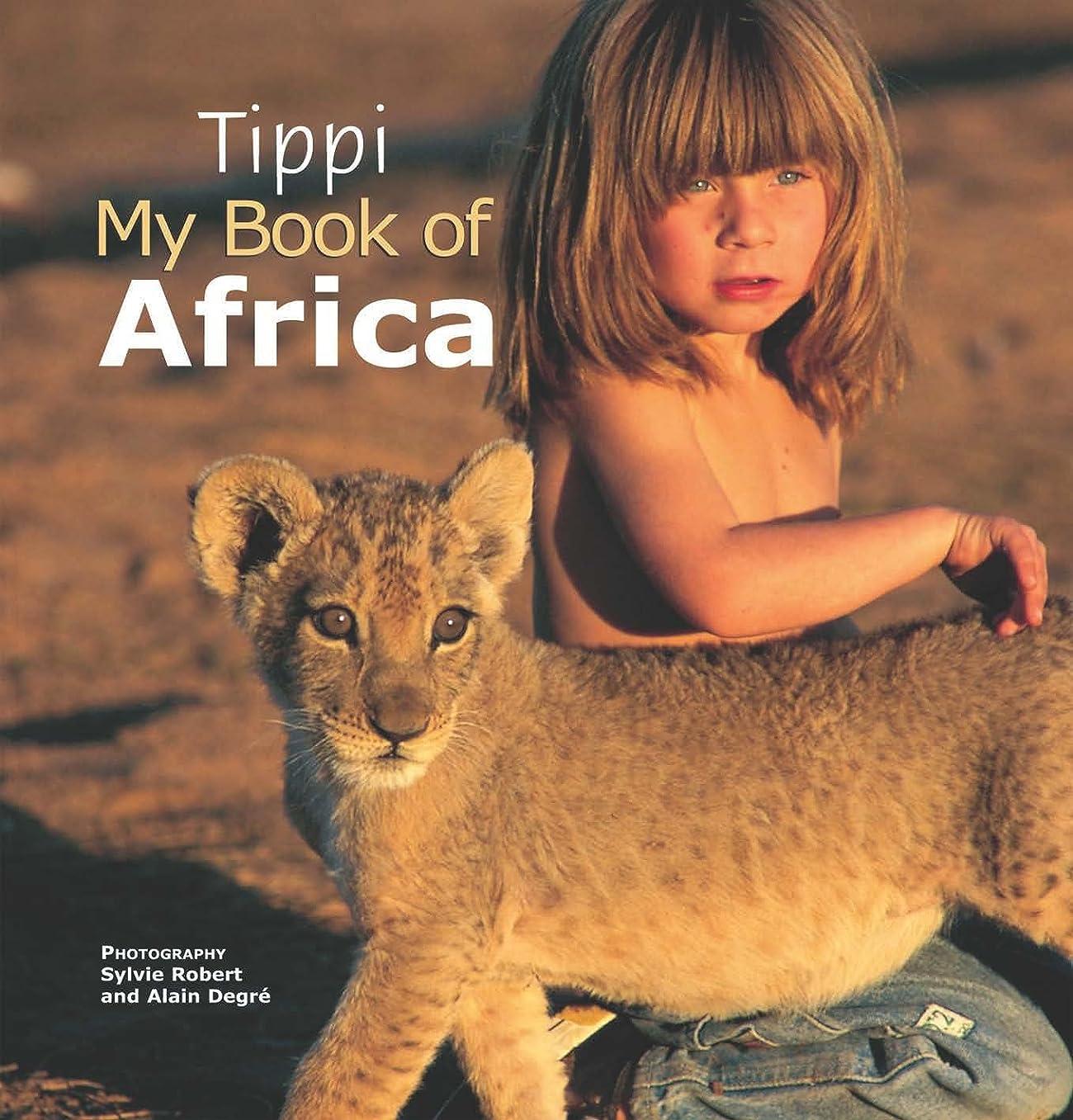 超高層ビルつらい顕著Tippi My Book of Africa (English Edition)