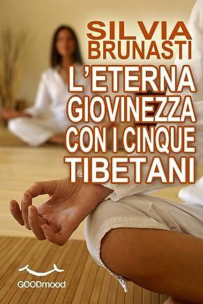 Leterna giovinezza con i cinque tibetani