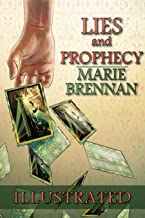 Lies and Prophecy - Illustrated Edition (Wilders Book 1)