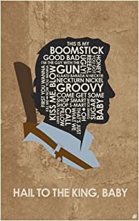 Evil Dead. Ash: Hail to The King, Baby. Art Print Poster (12
