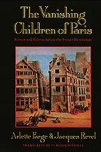 The Vanishing Children of Paris: Rumor and Politics Before the French Revolution