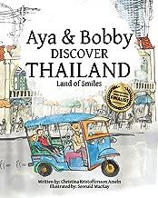 Aya & Bobby Discover Thailand: -Land of Smiles- (Volume 1)