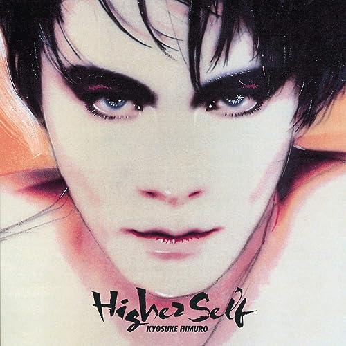 Higher Self by Kyosuke Himuro on Amazon Music - Amazon.com