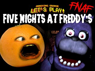 Clip: Annoying Orange Let's Play - Five Nights at Freddy's (FNAF)