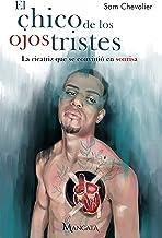 El Chico de los Ojos Tristes (Spanish Edition)