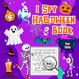 I Spy Halloween Book for Kids: A Fun Activity, Coloring & Guessing Game For Little Kids | Toddler Preschool & Kindergarten...