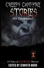 Creepy Campfire Stories (for Grownups) (English Edition)
