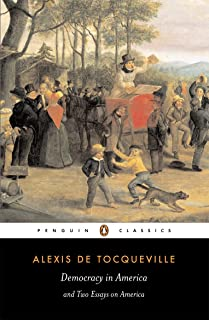 Democracy in America: And Two Essays on America (Penguin Classics) (English Edition)