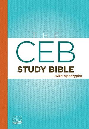 The CEB Study Bible With Apocrypha: Common English Bible