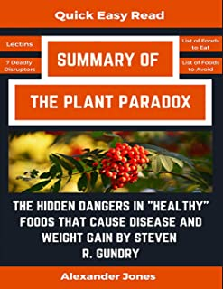 Summary Of The Plant Paradox: The Hidden Dangers in