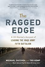 The Ragged Edge: A US Marine's Account of Leading the Iraqi Army Fifth Battalion
