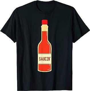 Hot Saucin' T-Shirt