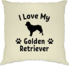 Dog Owner Cushion Cover I Love My Golden Retriever Natural One Size