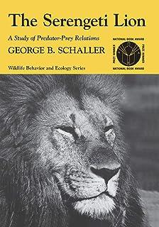 The Serengeti Lion – A Study of Predator–Prey Relations