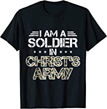 I Am A Soldier In Christ's Army T Shirt Christian Gifts