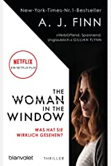 The Woman in the Window - Was hat sie wirklich gesehen?: Thriller - Das Buch zum Film-Blockbuster – ab 14. Mai auf Netflix (German Edition) Kindle Edition