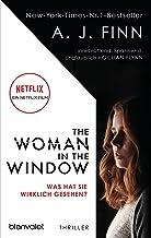 The Woman in the Window - Was hat sie wirklich gesehen?: Thriller - Das Buch zum Film-Blockbuster – ab 14. Mai auf Netflix...