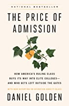 The Price of Admission (Updated Edition): How America's Ruling Class Buys Its Way into Elite Colleges--and Who Gets Left O...