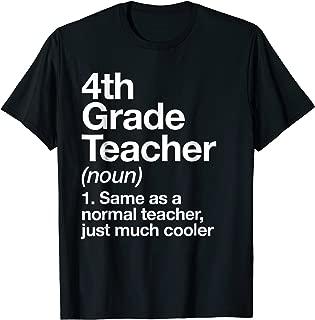 4th Grade Teacher Definition T-shirt Funny School Gift Tee