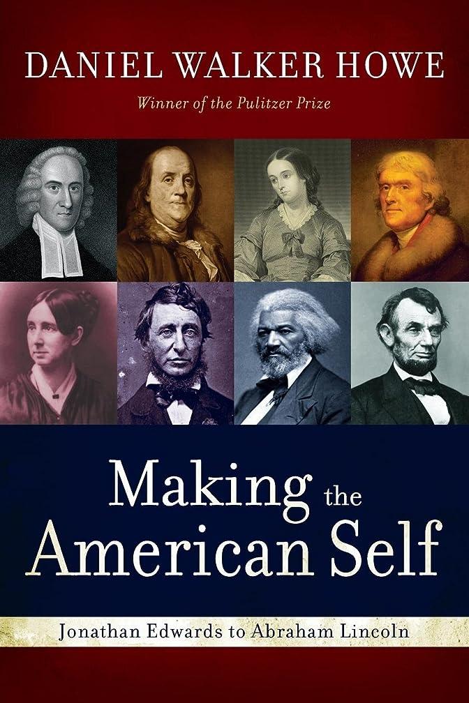 脈拍慢性的承知しましたMaking the American Self: Jonathan Edwards to Abraham Lincoln