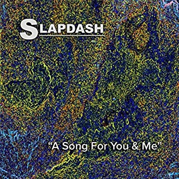 A Song for You and Me