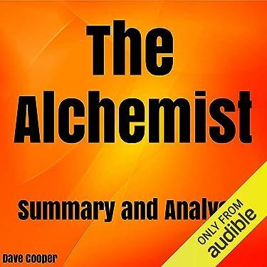 The Alchemist: by Paulo Coelho   Summary & Analysis