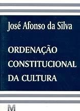 Ordenação constitucional da cultura (Portuguese Edition)