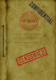 Top Secret - Classified - Confidential: Spy Gear Journal For Kids, A Book with all documents needed for a Secret Agent Cri...
