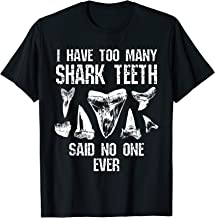 Too Many Shark Teeth Fossil Geology Funny Collector Gift